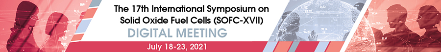 17th International Symposium on Solid Oxide Fuel Cells (SOFC-XVII) (July 18-23, 2021)